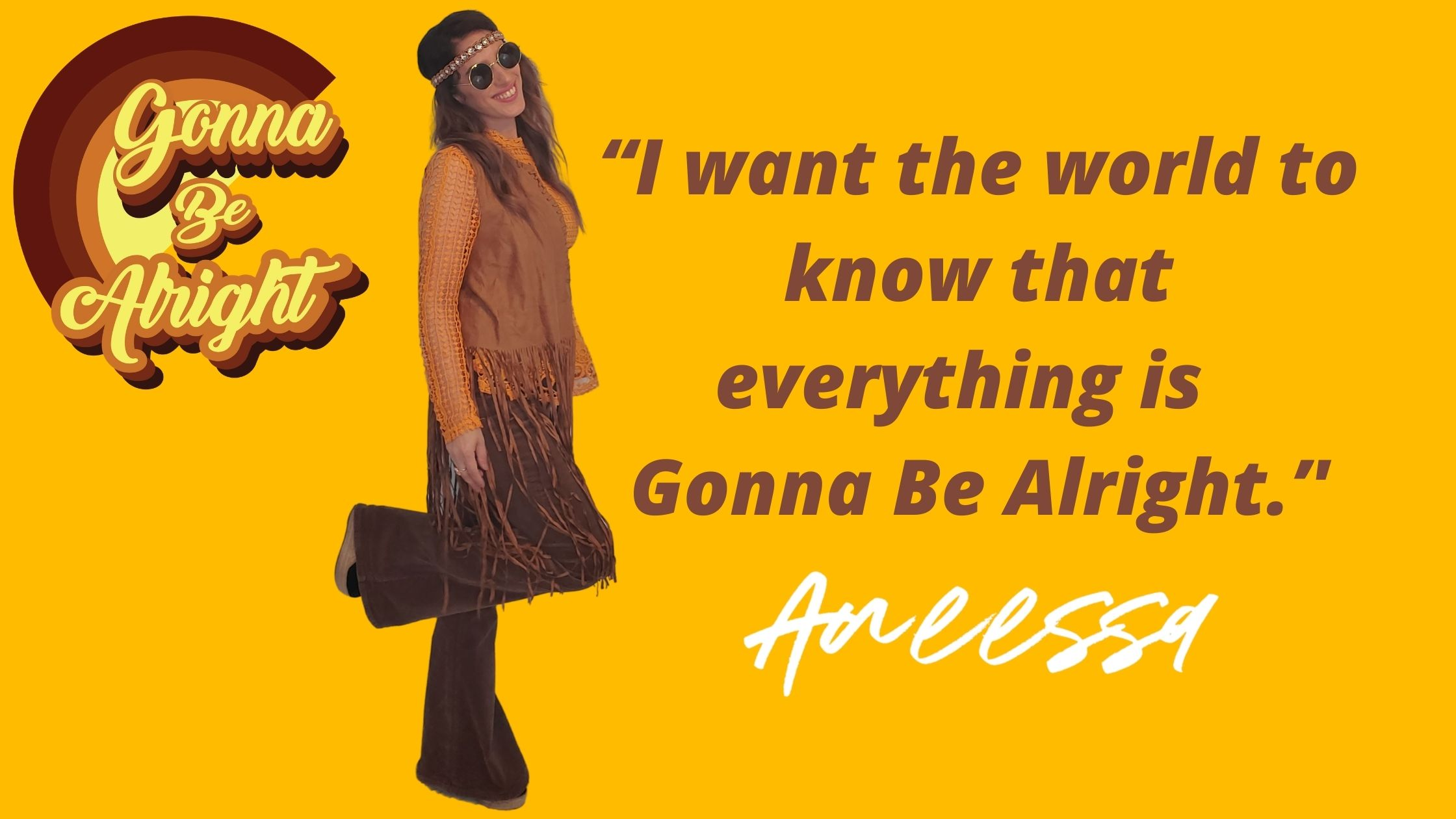 """aneessa - """"I want the world to know that everything is 'Gonna Be Alright.'' @AneessaMusic"""